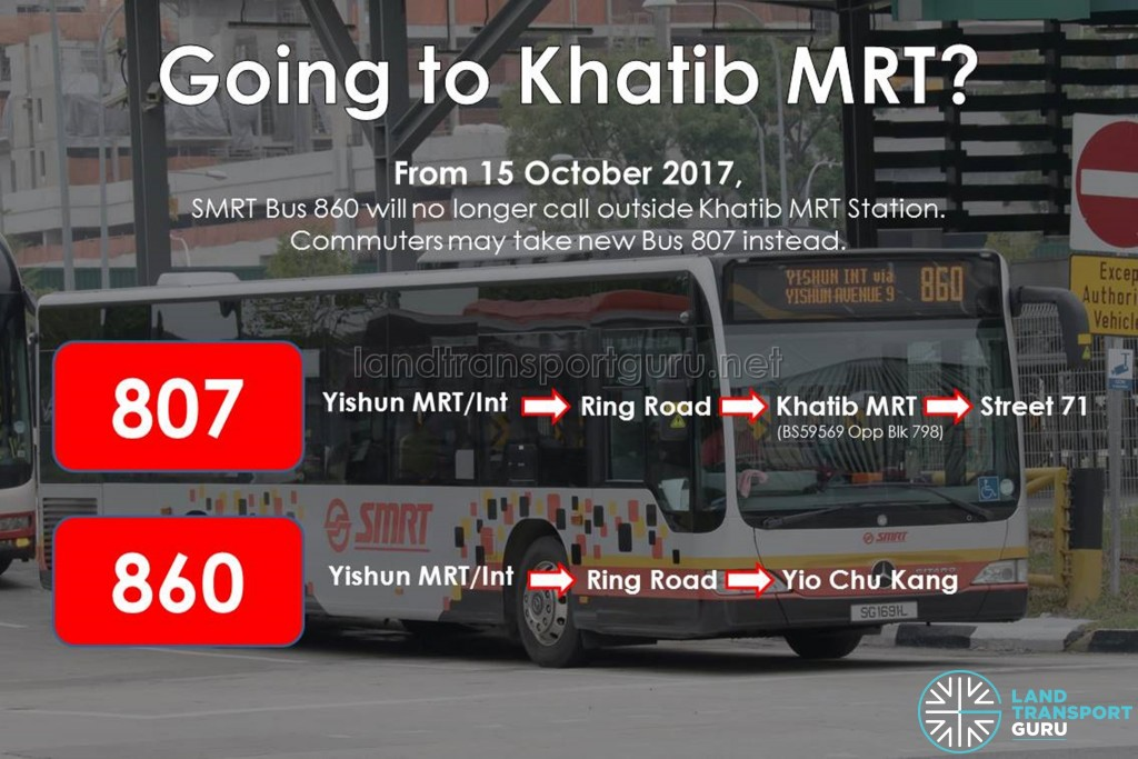 Going to Khatib MRT? Take Bus 807 instead of 860.
