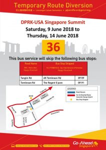 Go-Ahead Singapore Service 36 Route Diversion Poster for DPRK - USA Singapore Summit