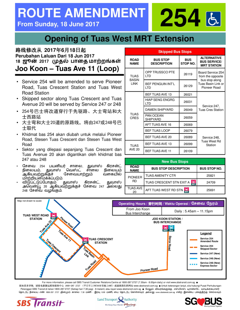 Bus Service 254 Amendment Poster. Service 254 also skips Bus Stop 26011 - Bef Tuas Ave 11, Tuas Cres which is not reflected in the poster.