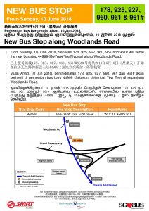 New Bus Stop for Bus Services 178, 925, 927, 960, 961 & 961# along Woodlands Road