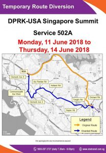 SBS Transit Express 502A Route Diversion Poster for DPRK - USA Singapore Summit along Tanglin Road