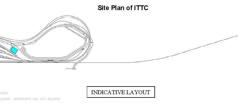 Integrated Train Testing Centre (ITTC) Site Plan - LTA