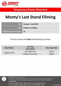 SMRT Buses Diversion Poster for Monty's Last Stand Filming